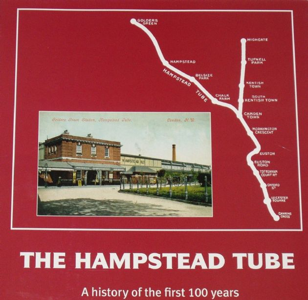 The Hampstead Tube - A History of the First 100 Years, by Antony Badsey-Ellis